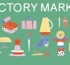 Factory Market - Spring Edition